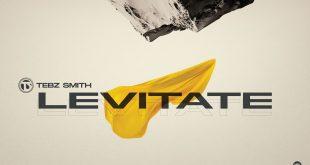 Levitate by Tebz Smith
