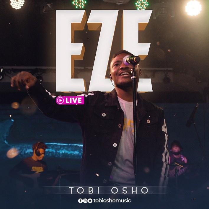 Eze (Live) by Tobi Osho