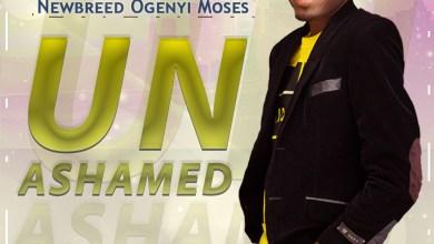 Unashamed by Moses Ogenyi