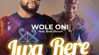 Iwa Rere (Good Conduct) by Wole Oni and Bois Olorun