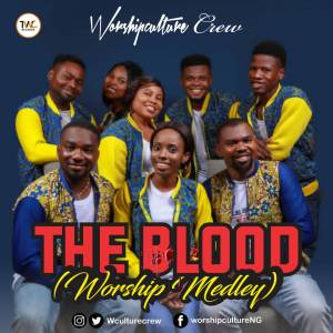 The Blood by Worshipculture Crew