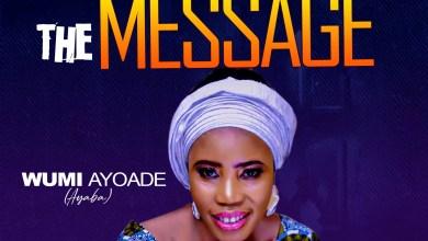 Message by Wumi Ayoade Ayaba Jesu