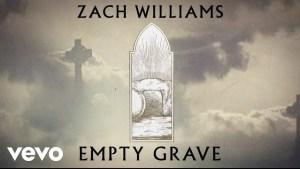Empty Grave by Zach Williams