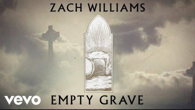Empty Grave by Zach Williams