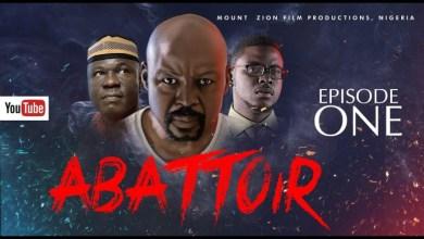 Download Abattoir Episode 1 Mount Zion Movies mp4 download.