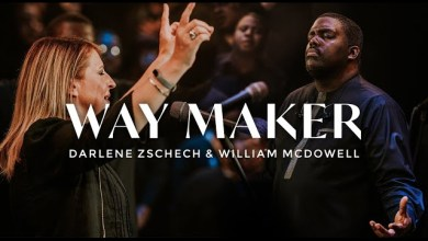 Way Maker by Darlene Zschech & William McDowell