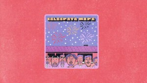 Celebrate More by 116 Lecra Andy Mineo and Hulvey