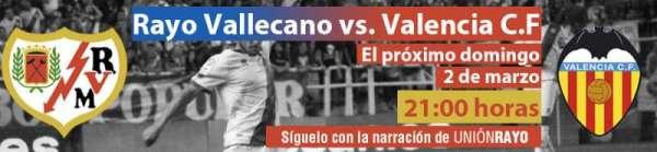 Cabecera Rayo Vallecano - Valencia