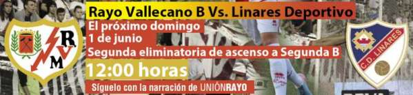 Rayo Vallecano B - Linares Deportivo