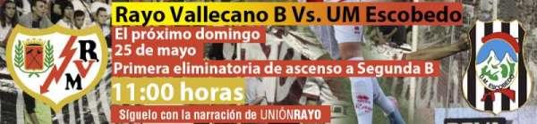 Rayo Vallecano B - UM Escobedo