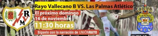 Cabecera Rayo Vallecano B - Las Palmas Atlético