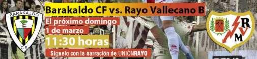 Cabecera Barakaldo CF - Rayo Vallecano B