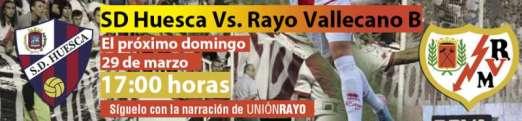 Cabecera SD Huesca- Rayo Vallecano B
