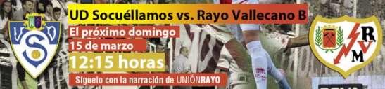Cabecera Socuellamos - Rayo Vallecano B