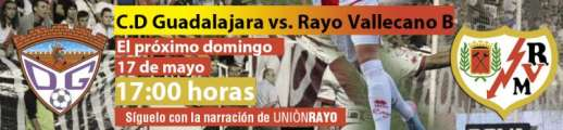 CD Guadalajara - Rayo Vallecano B