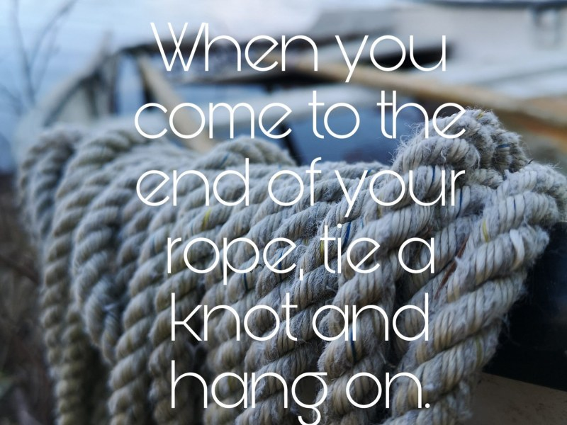 Quote – Hang on