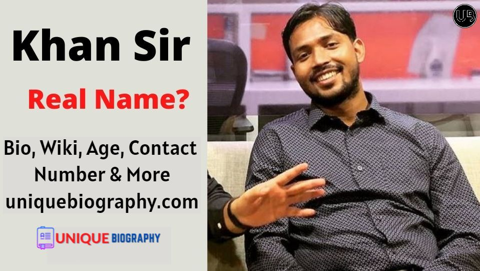Who is Khan Sir Full Biography | Khan Sir Bio, Wiki, Age, Contact Number & More
