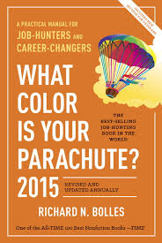 What color is your parachute – Richard N. Bolles