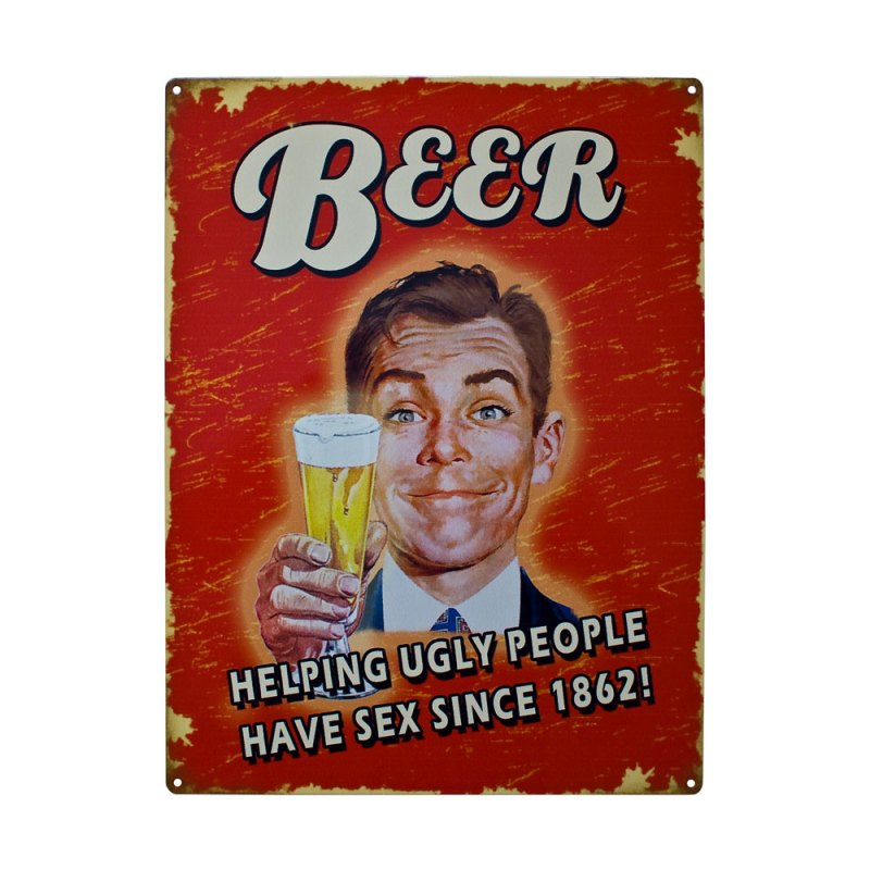 Beer Metal Signs Vintage Plaque - Helping ugly people have sex since 1862! image