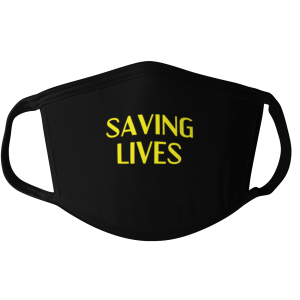 saving lives face mask, saving lives mask, political face mask, political mask, positive face mask, positive mask, mask debater face mask, mask debater mask