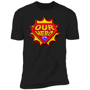 Hero T-Shirts & Hoodies