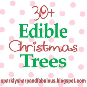 Edible Christmas Trees {Sweets and Treats}