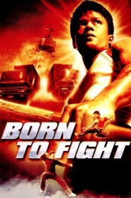 Born to Fight 2004