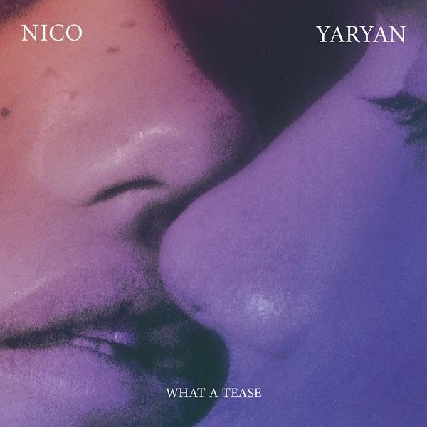 NICO-YARYAN_What-A-Tease_1024x1024_1c8e6904-ed5b-47d6-921b-15c3c6c47627_grande.jpg