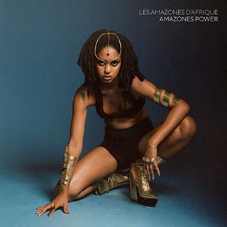 LES AMAZONES D'AFRIQUE_ALBUM_AMAZONES POWER