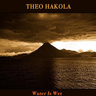 theohakola-wateriswet