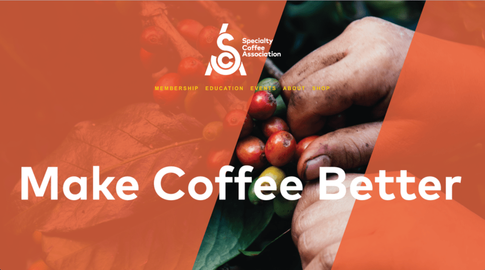 The Specialty Coffee Associate seeks to make coffee better. It is ill? Well, the term 'specialty' is.