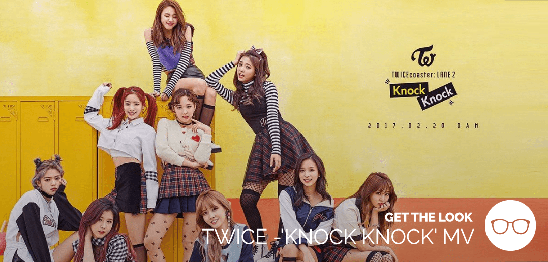 TWICE, KNOCK KNOCK, MV, JYP Entertainment, 2017, Get the Look, Fashion, Style