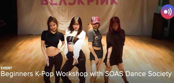 [Event] SOAS Dance Society holds K-pop workshop