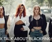 [NEWS] Little Mix talk about BLACKPINK in interview