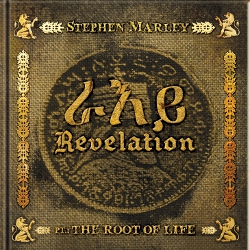 Stephen Marley - The Revelation Part 1: The Root Of Life