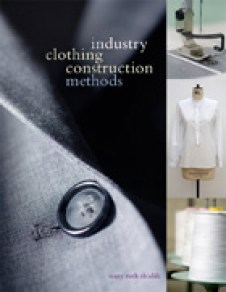 Industry Clothing Construction Methods by Mary Ruth Shields