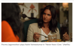 'Never Have I Ever' gives immigrant mothers the dimension they rarely receive on TV