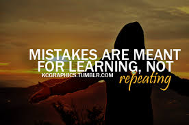 repeating mistakes or learning