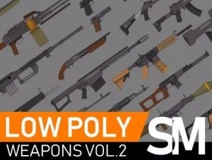 Low Poly Weapons VOL.2