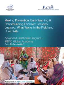 Making Prevention, Early Warning & Peacebuilding Effective: Lessons Learned, What Works in the Field and Core Skills. @ Global Academy, International Peace and Development Training Centre | Cluj-Napoca | Cluj County | Romania