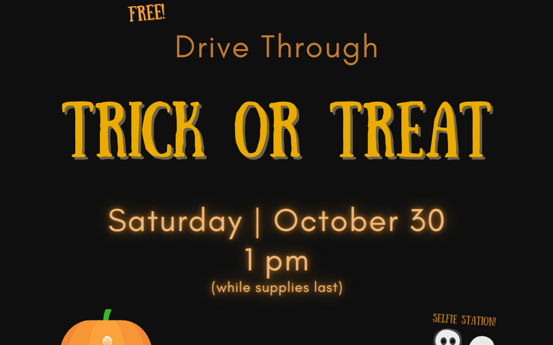 Trick or Treat Drive Through 2021