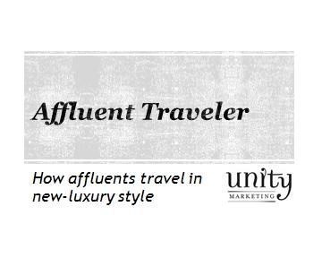 Affluent Travel New Luxury Style