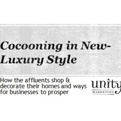 Cocooning in new luxury style