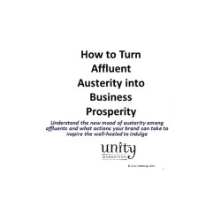 how to turn affluent austerity into business prosperity