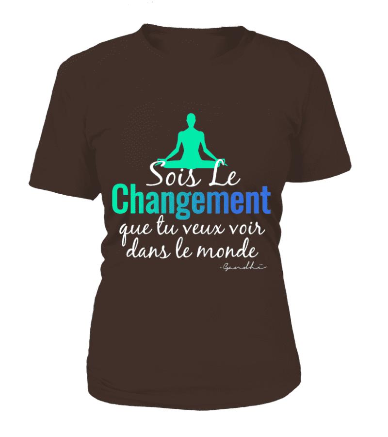 """T Shirt """"Sois le changement"""" Pour femme - L'univers-karma"""