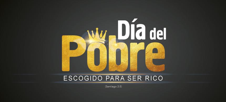 """Participe del """"Día del pobre: elegido para ser rico"""""""