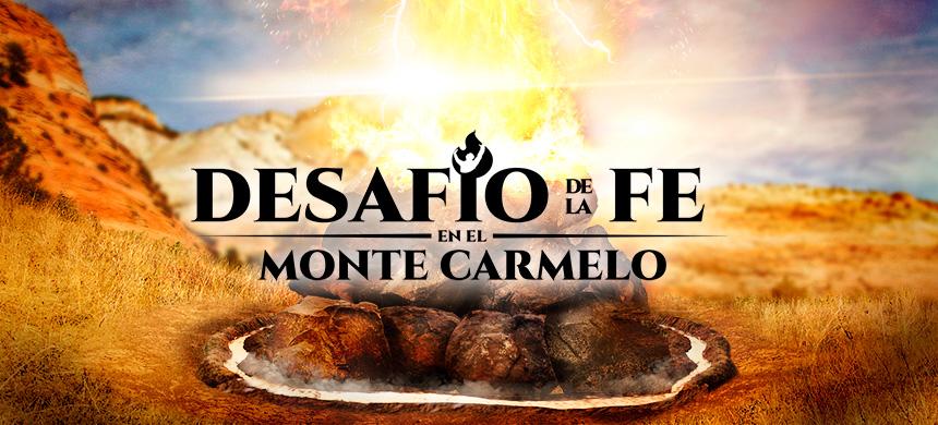 Desafío de la Fe en el Monte Carmelo