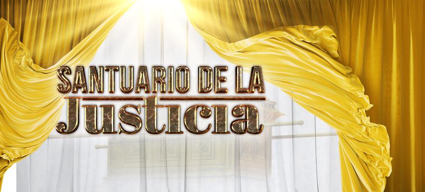 Santuario de la Justicia: ¿Cuál es la justicia que buscas?