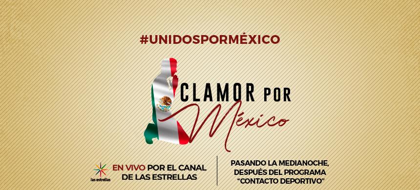 Clamor por México