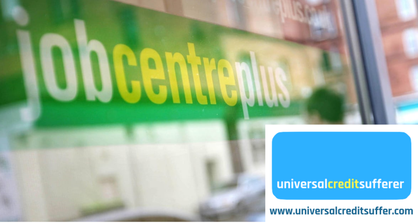 Jobcentre Plus Universal Credit Sufferer